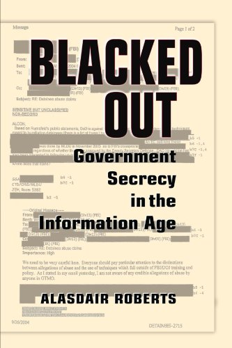 9780521731546: Blacked Out: Government Secrecy in the Information Age