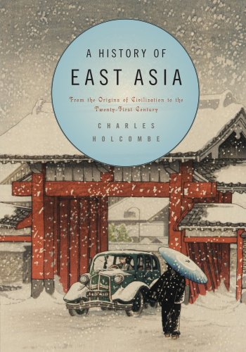 A History of East Asia: From the: Holcombe, Charles