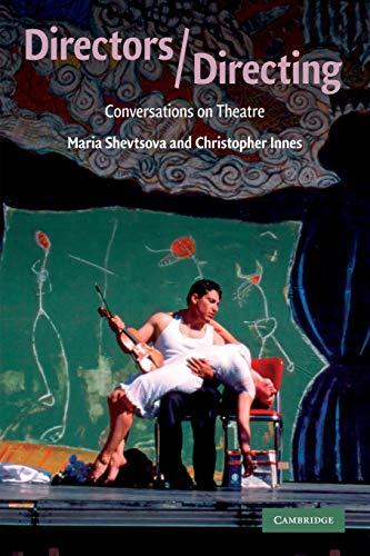 9780521731669: Directors/Directing: Conversations on Theatre