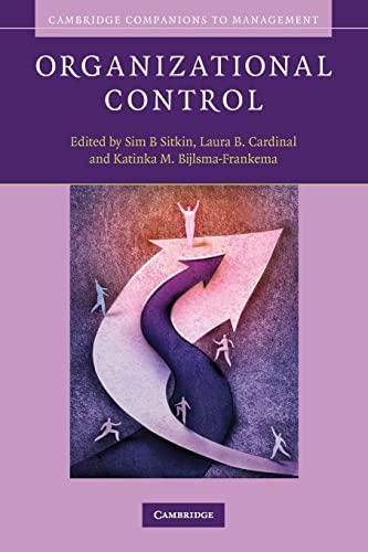 Organizational Control (Cambridge Companions to Management): Cambridge University Press