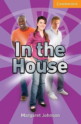 9780521732246: In the House Level 4 Intermediate (Cambridge English Readers)