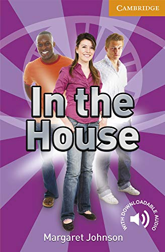 9780521732246: CER4: In the House Level 4 Intermediate (Cambridge English Readers)