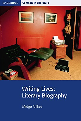 9780521732314: Writing Lives: Literary Biography (Cambridge Contexts in Literature)