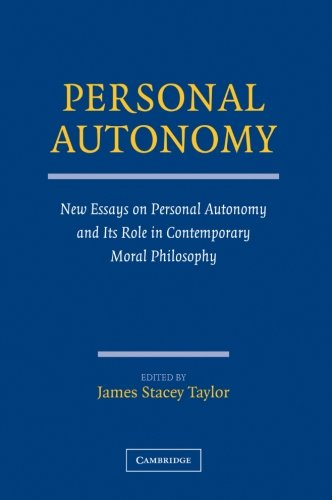 9780521732345: Personal Autonomy Paperback: New Essays on Personal Autonomy and Its Role in Contemporary Moral Philosophy