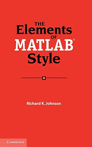 9780521732581: The Elements of MATLAB Style