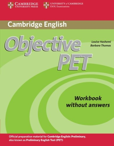 9780521732703: Objective PET 2nd Workbook without answers