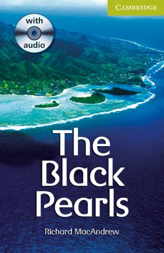 9780521732901: The Black Pearls Starter/Beginner Book with Audio CD Pack (Cambridge English Readers)