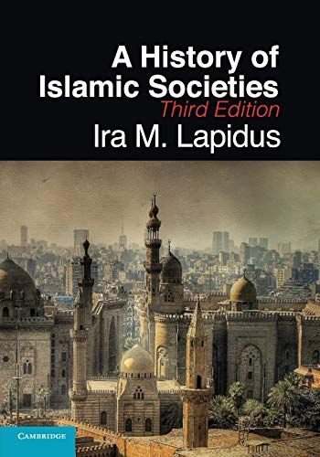 9780521732970: A History of Islamic Societies