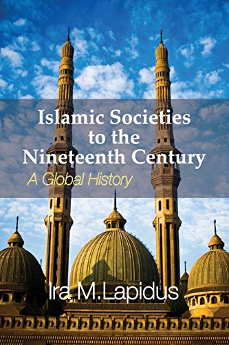 9780521732987: Islamic Societies to the Nineteenth Century: A Global History