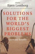 Solutions for the World's Biggest Problems: Costs: Njorn Lomborg (ed.)