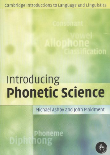 9780521733151: Introducing Phonetic Science
