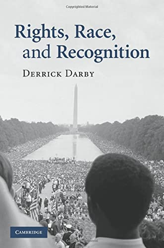 9780521733199: Rights, Race, and Recognition