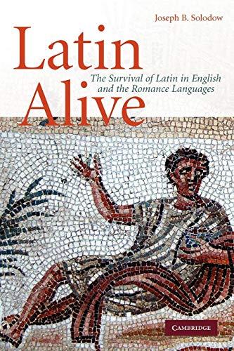 9780521734189: Latin Alive