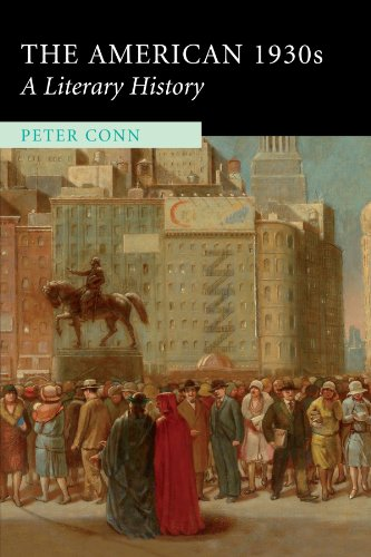 The American 1930s: A Literary History: Peter Conn