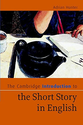 The Cambridge Introduction to the Short Story in English: Adrian Hunter