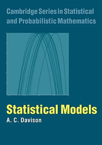 9780521734493: Statistical Models (Cambridge Series in Statistical and Probabilistic Mathematics)