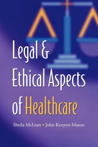 9780521734509: Legal and Ethical Aspects of Healthcare