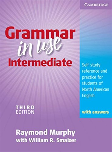 9780521734769: Grammar in Use Intermediate Student's Book with answers: Self-study Reference and Practice for Students of North American English