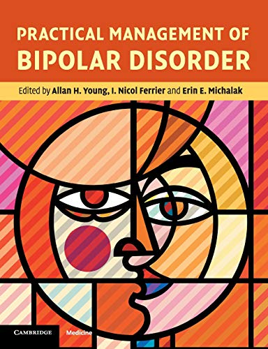 9780521734899: Practical Management of Bipolar Disorder