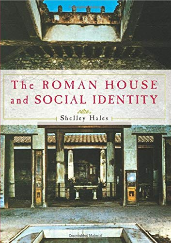 9780521735094: The Roman House and Social Identity