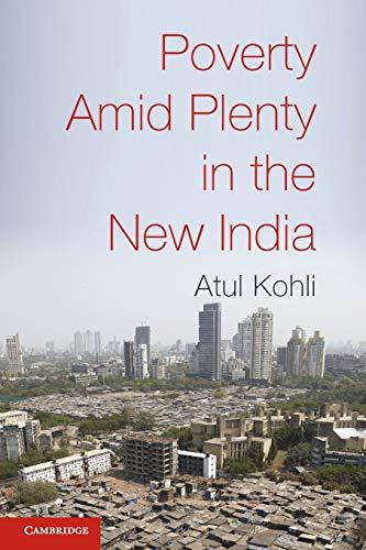 9780521735179: Poverty Amid Plenty in the New India