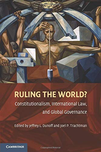 9780521735490: Ruling the World?: Constitutionalism, International Law, and Global Governance