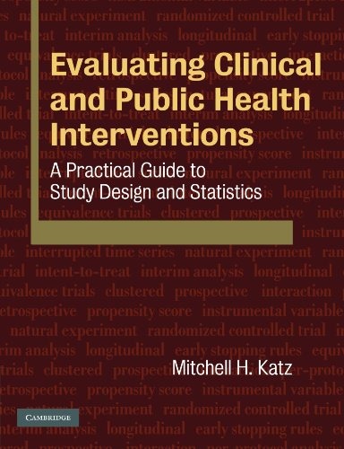 9780521735599: Evaluating Clinical and Public Health Interventions: A Practical Guide to Study Design and Statistics
