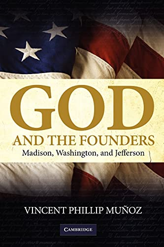 9780521735797: God and the Founders: Madison, Washington, and Jefferson