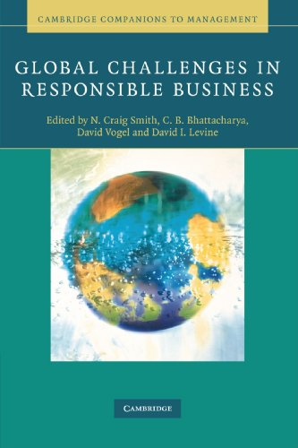 Global Challenges in Responsible Business (Cambridge Companions: Editor-N. Craig Smith;