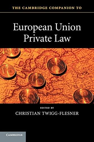 9780521736152: The Cambridge Companion to European Union Private Law