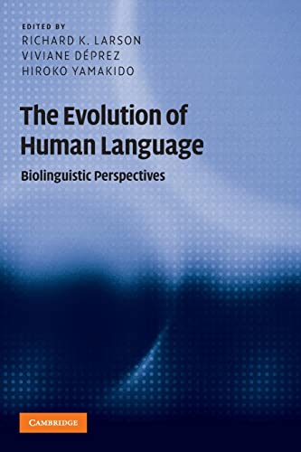9780521736251: The Evolution of Human Language: Biolinguistic Perspectives (Approaches to the Evolution of Language)