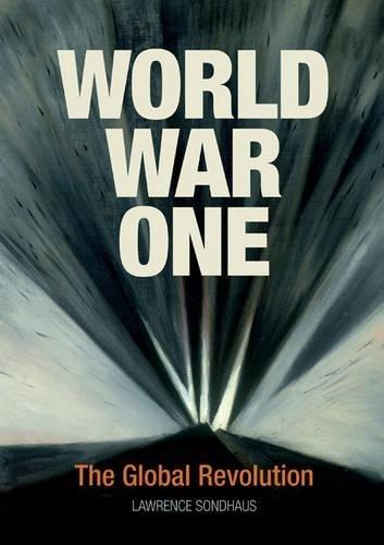 9780521736268: World War One: The Global Revolution