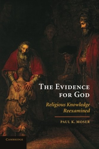 9780521736282: The Evidence for God: Religious Knowledge Reexamined