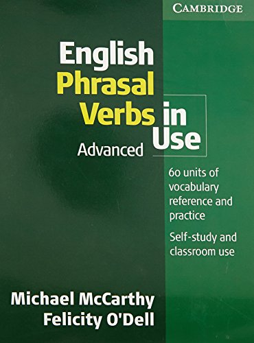 9780521736381: English Phrasal Verbs in Use Advanced (South Asian Edition)