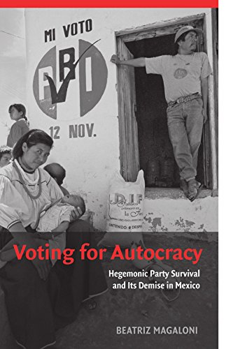9780521736596: Voting for Autocracy: Hegemonic Party Survival and its Demise in Mexico (Cambridge Studies in Comparative Politics)