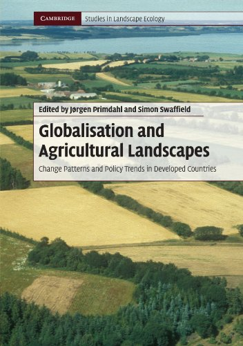 9780521736664: Globalisation and Agricultural Landscapes: Change Patterns and Policy trends in Developed Countries (Cambridge Studies in Landscape Ecology)