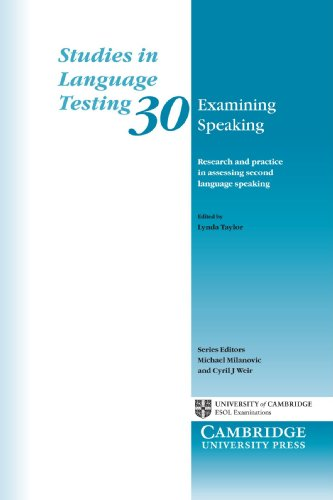 Examining Speaking: Research and Practice in Assessing Second Language Speaking