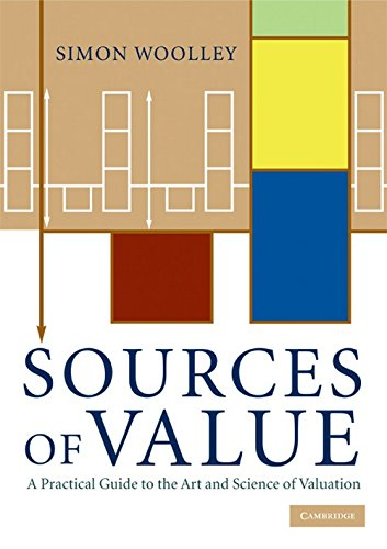 9780521737319: Sources of Value: A Practical Guide to the Art and Science of Valuation