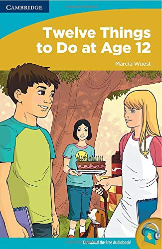 9780521737333: Twelve Things to Do at Age 12 (Readers for Teens: High Beginning)