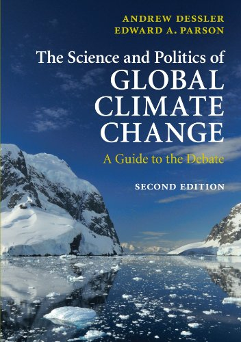 9780521737401: The Science and Politics of Global Climate Change: A Guide To The Debate
