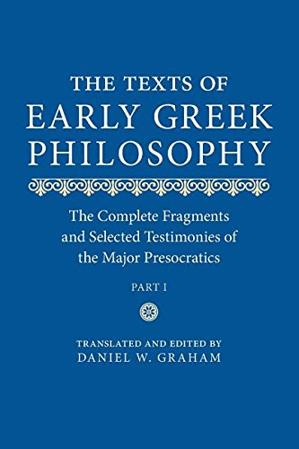 9780521737630: The Texts of Early Greek Philosophy: The Complete Fragments and Selected Testimonies of the Major Presocratics Part 1