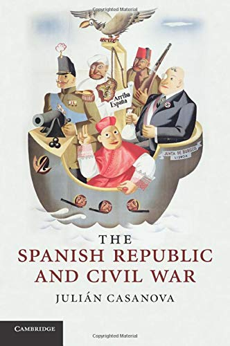9780521737807: The Spanish Republic and Civil War