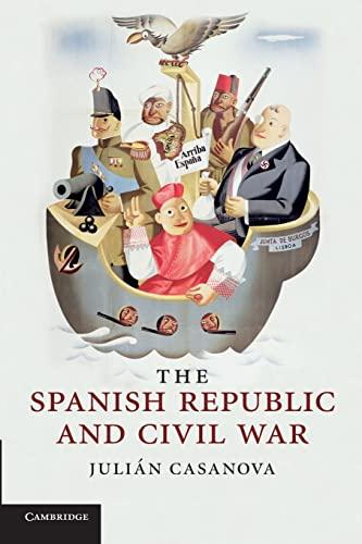 9780521737807: The Spanish Republic and Civil War