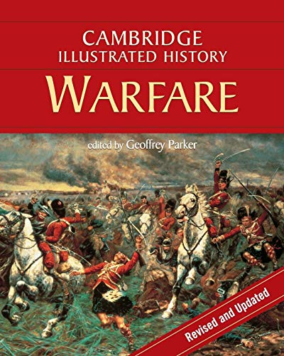 9780521738064: The Cambridge Illustrated History of Warfare: The Triumph of the West (Cambridge Illustrated Histories)