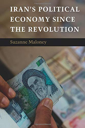 9780521738149: Iran's Political Economy since the Revolution