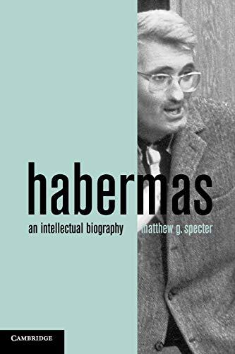 9780521738316: Habermas: An Intellectual Biography