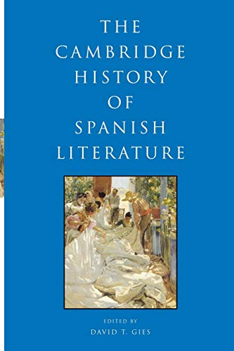 9780521738699: The Cambridge History of Spanish Literature