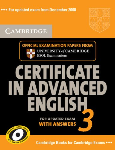 9780521739160: Cambridge Certificate in Advanced English 3 for Updated Exam Self-study Pack (Student's Book with answers and Audio CDs (2)): Examination Papers from ... ESOL Examinations (CAE Practice Tests)