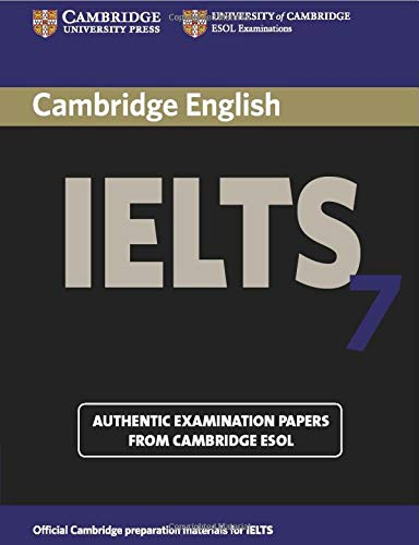 9780521739177: Cambridge IELTS 7 Student's Book with Answers: Examination Papers from University of Cambridge ESOL Examinations