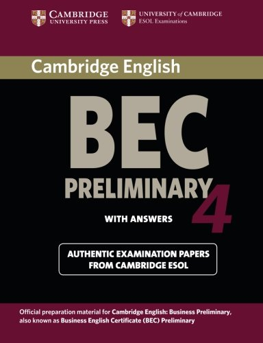9780521739238: Cambridge BEC 4 Preliminary Student's Book with answers: Examination Papers from University of Cambridge ESOL Examinations